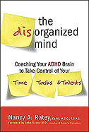 Ratey book, Disorganized Mind, CMI