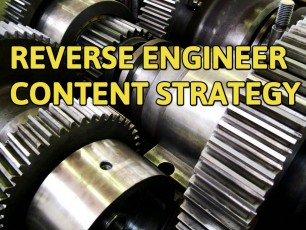 reverse engineer content strategy