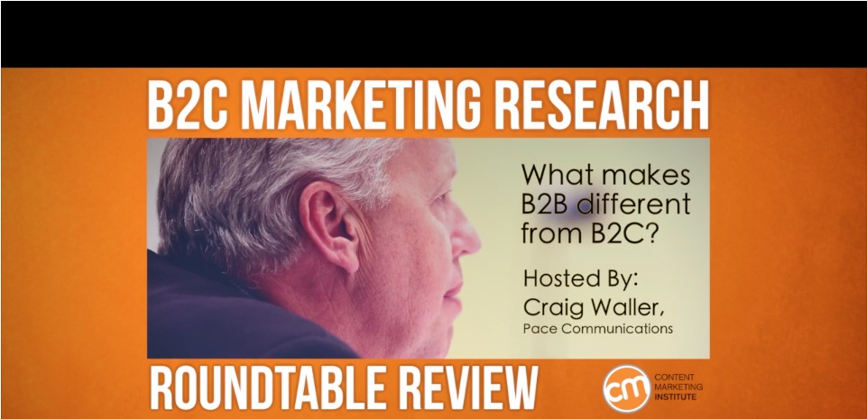 B2C vs. B2B Content Marketing: 3 Experts in The Big Debate [Video]