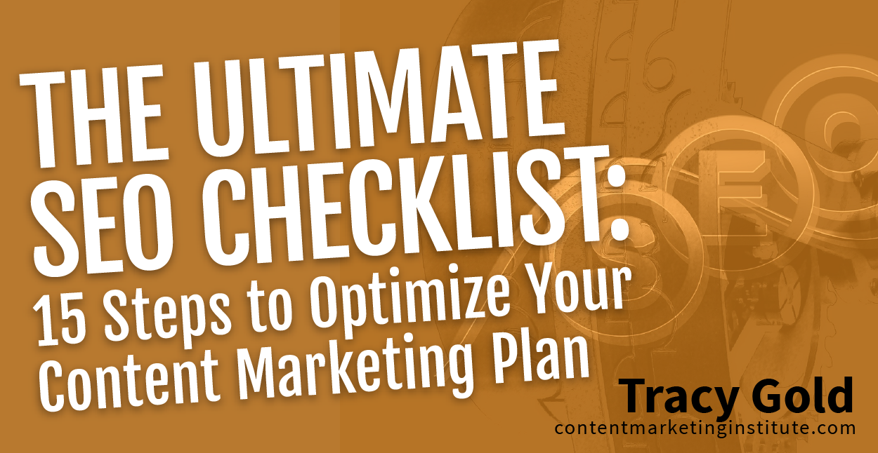 The Ultimate SEO Checklist: 15 Steps to Optimize Your Content Marketing Plan