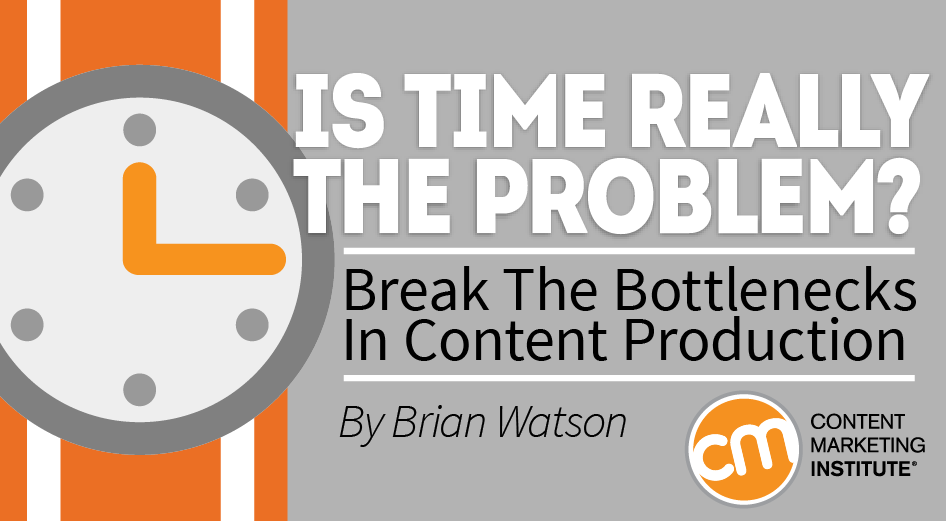 Break The Bottlenecks In Content Production