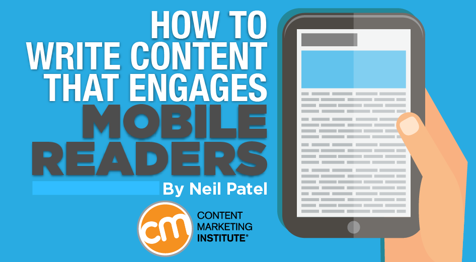 Content for Mobile Readers: Write to Engage