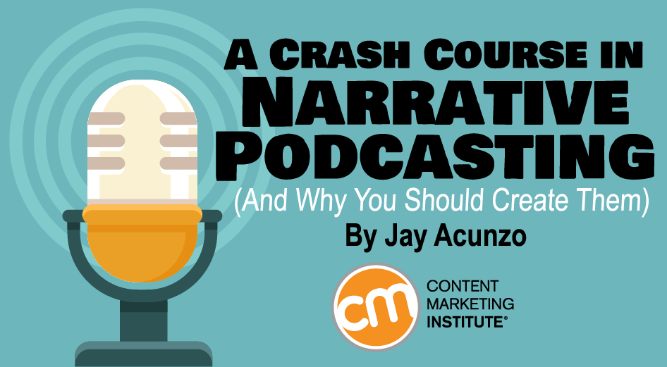 podcast script template - a crash course in narrative podcasting and why you should