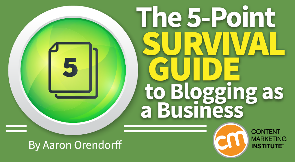 Blogging as a Business Survival Guide