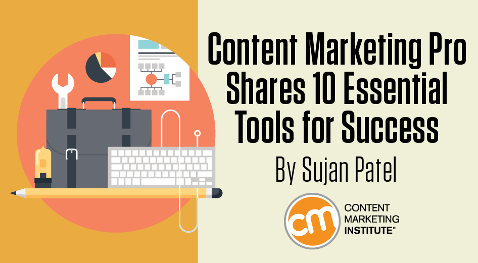 Content Marketing Pro Shares 10 Essential Tools for Success