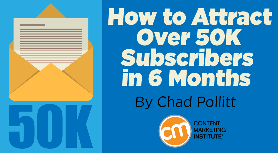 How to Attract Over 50K Subscribers in 6 Months
