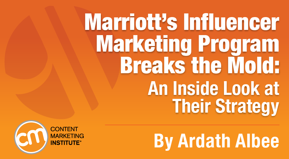 Marriott's Influencer Marketing Program Breaks the Mold: A Look at Their Strategy