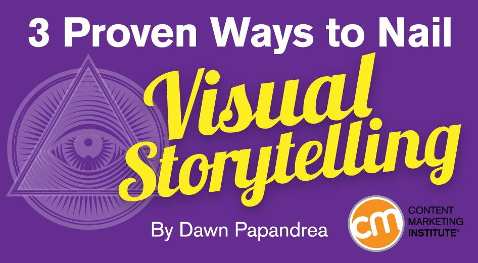 Visual Storytelling: 3 Key FactorsYou Must Nail