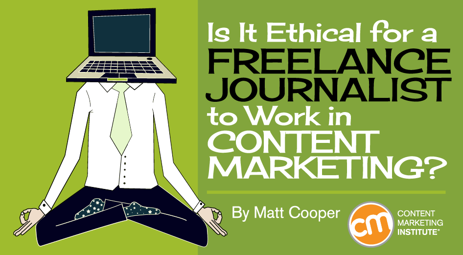 Freelance journalist ethical to work in content marketing fandeluxe Gallery