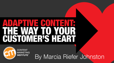 Adaptive Content: The Way to Your Customer's Heart