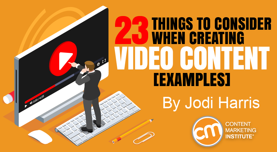 23 Things to Consider When Creating Video Content