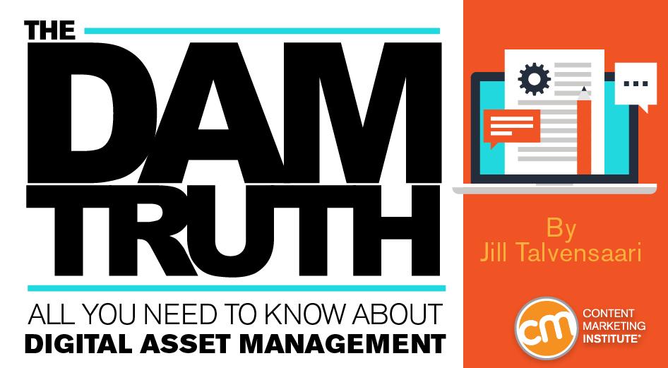 DAM: Digital Asset Management Basics