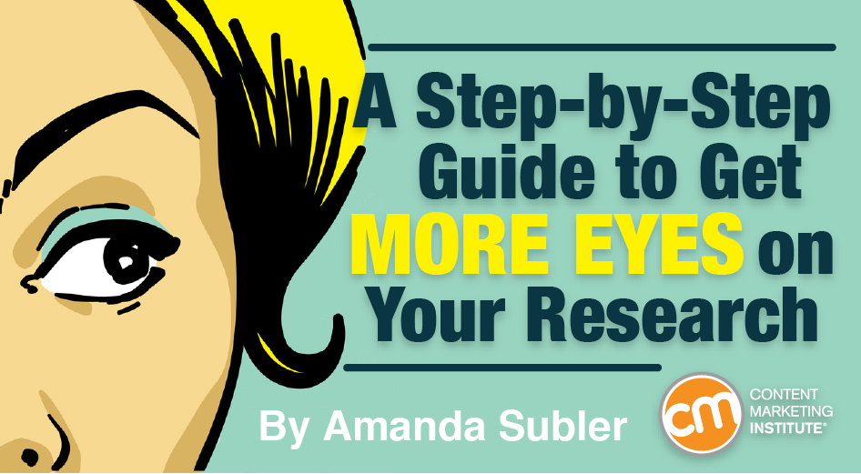 Your Step By Step Guide To The: A Step-by-Step Guide To Get More Eyes On Your Research