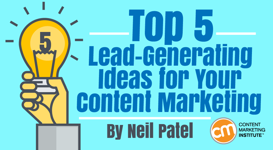 top 5 lead generating ideas for your content marketingGenerating Sales Leads Ideas #2