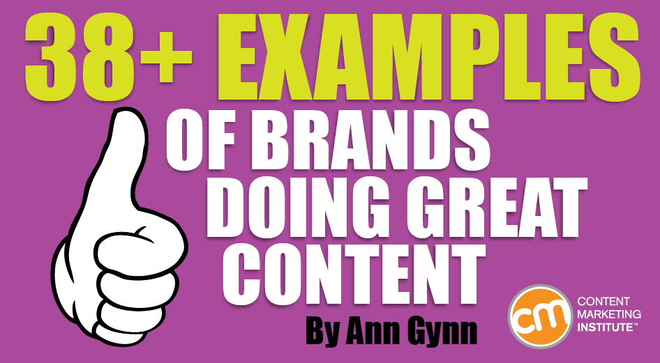 great content and brands 38 examples