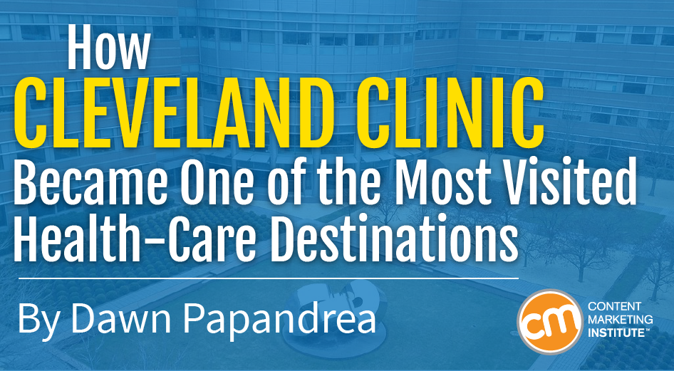 Cleveland Clinic Blog: Why It's Among the Most Visited