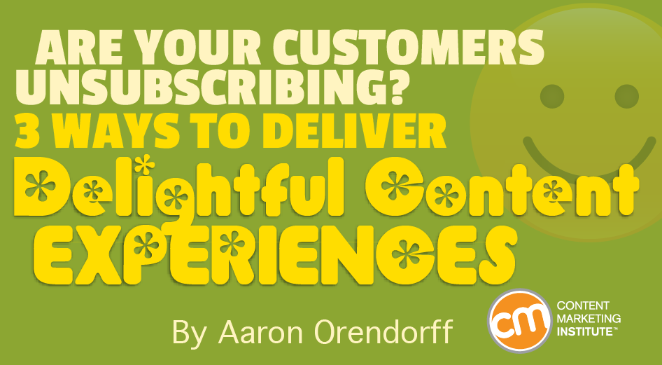 3 Ways To Deliver Delightful Content Experiences