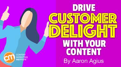content-marketing-drive-customer-delight