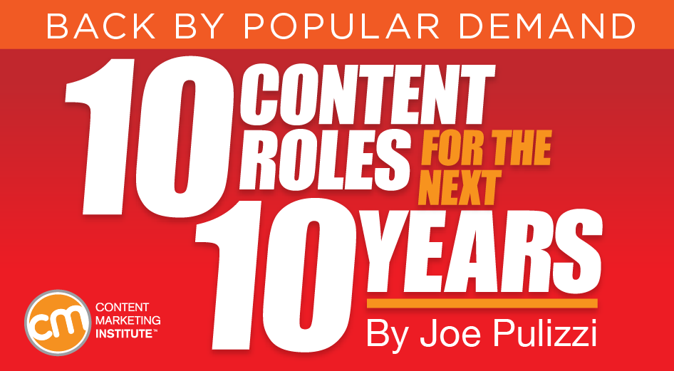 10 Content Marketing Roles for the Next 10 Years