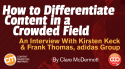 differentiate-content-crowded-field