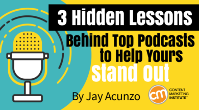3 Hidden Lessons Behind Top Podcasts to Help Yours Stand Out
