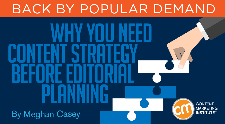Why You Need Content Strategy Before Editorial Planning