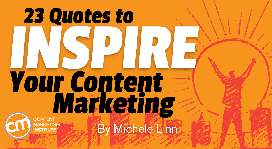60 Quotes To Inspire Your Content Marketing And The Difference You Custom Quotes That Inspire