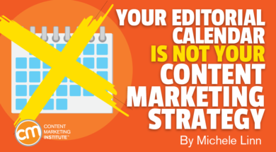 editorial-calendar-not-content-marketing-strategy