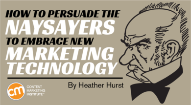 persuade-naysayers-embrace-marketing-technology