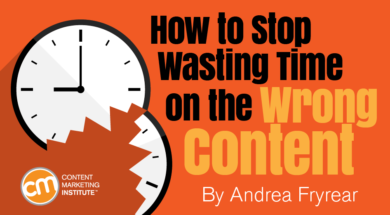 how-stop-wasting-time-wrong-content