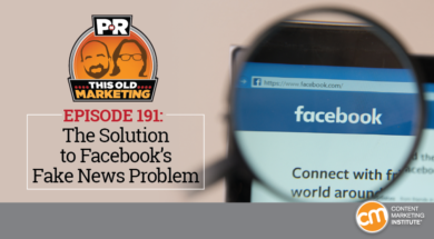 This Week in Content Marketing: The Solution to Facebook's Fake News Problem