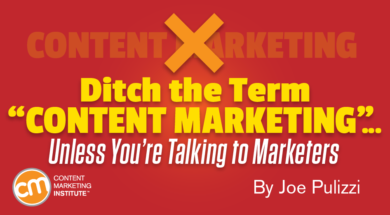 ditch-term-content-marketing