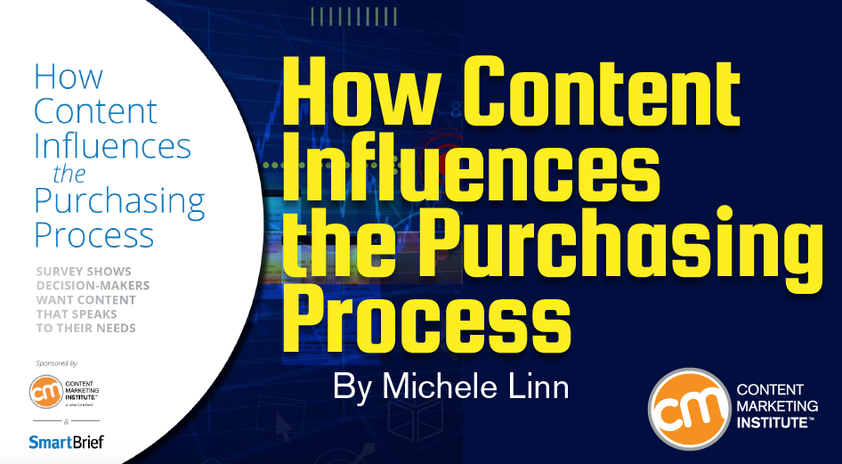 contentmarketinginstitute.com - How Content Influences the Purchasing Process