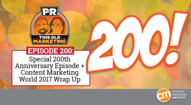this-old-marketing-episode-200