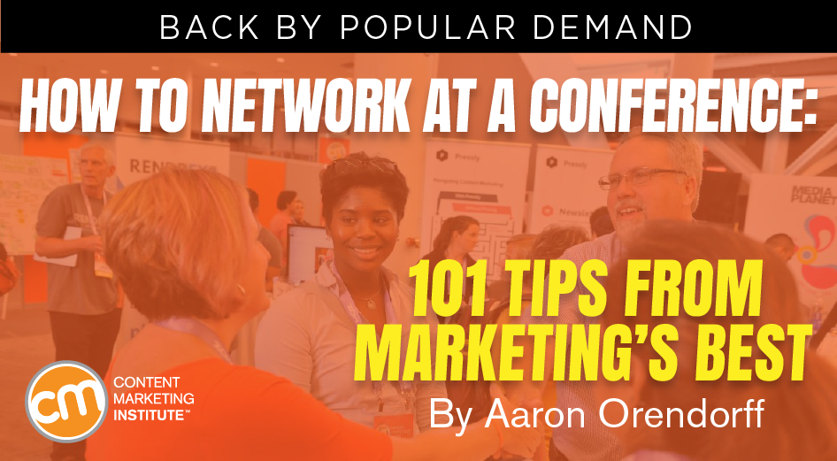 How to Network at a Conference: 101 Tips From Marketing's Best