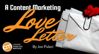 A Love Letter from CMI Founder Joe Pulizzi