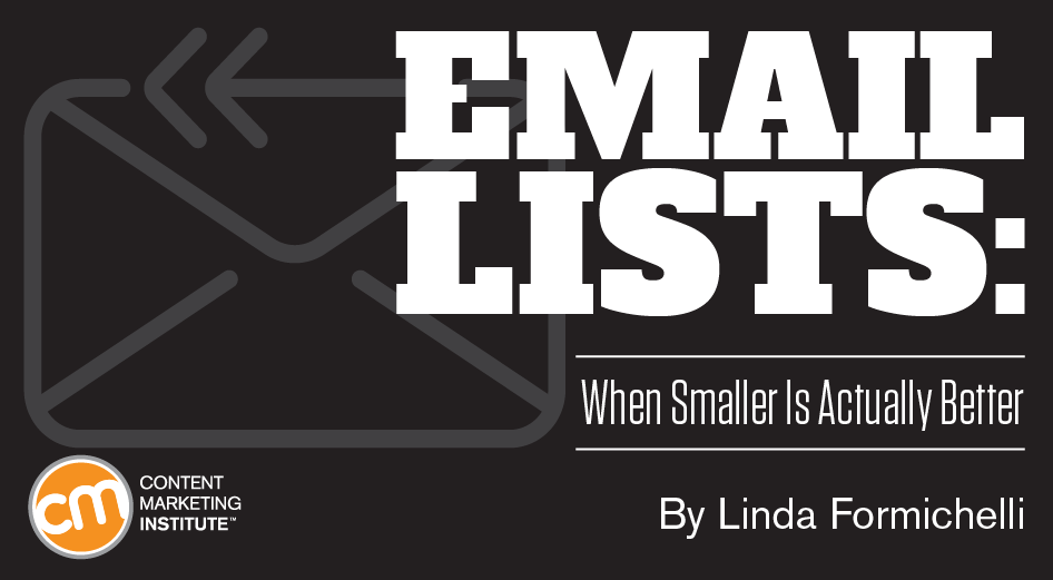 Email Lists Is Smaller Better