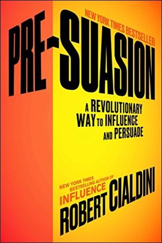pre-suasion-robert-cialdini