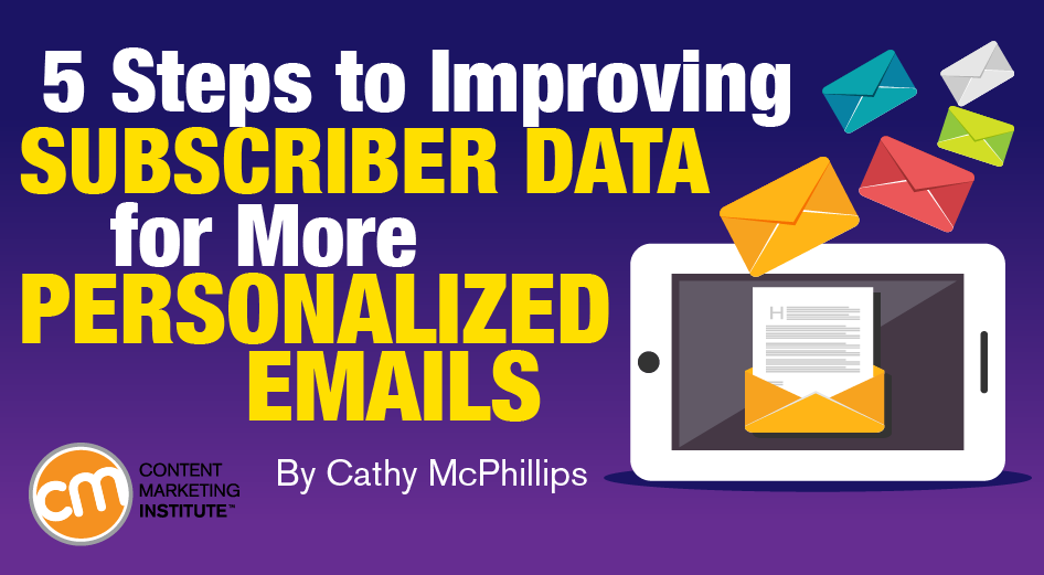 5 Steps to Improving Subscriber Data for More Personalized