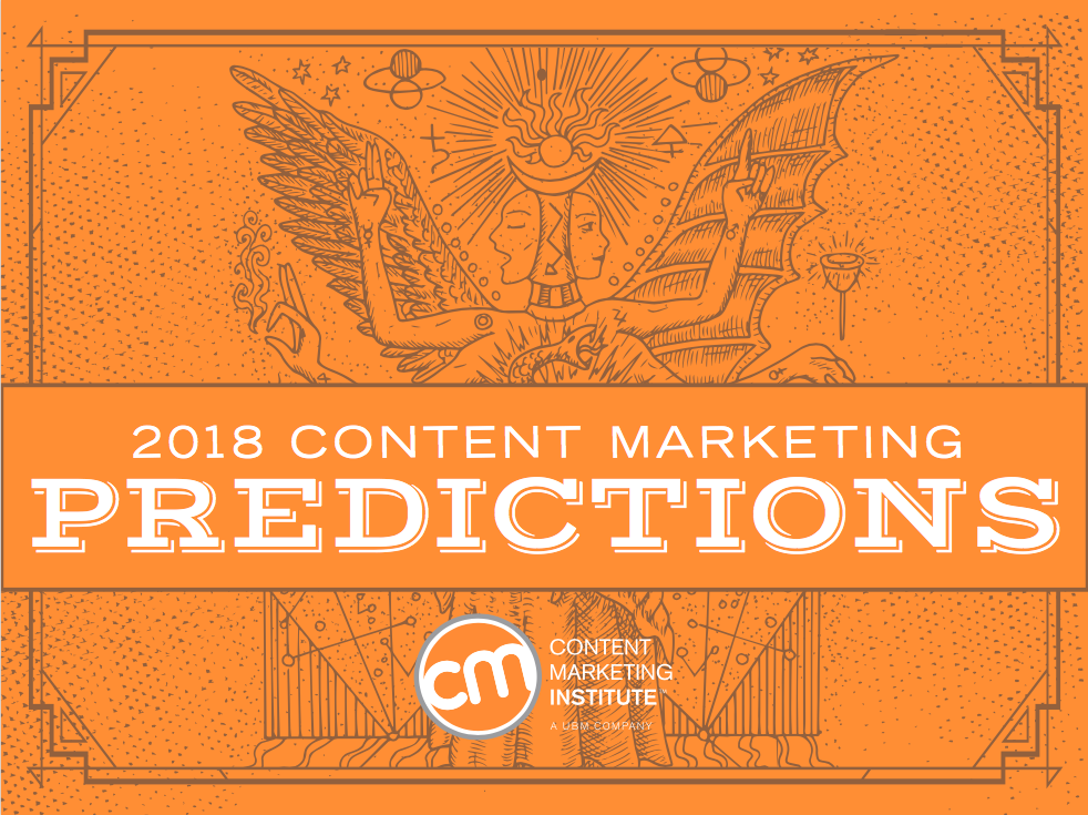 Image for Are You Ready for Content Marketing in 2018? 60+ Predictions