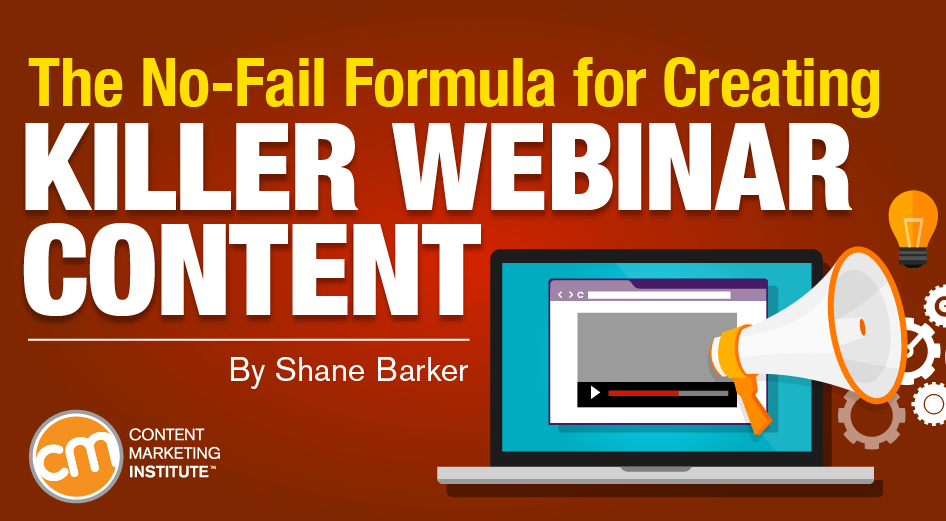 The No-Fail Formula for Creating Killer Webinar Content