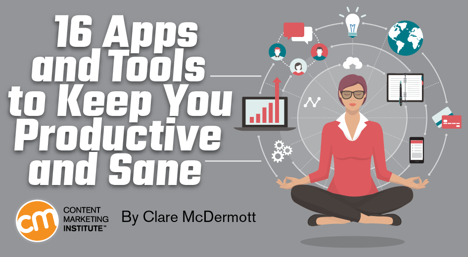 16 Apps and Tools to Keep You Productive and Sane