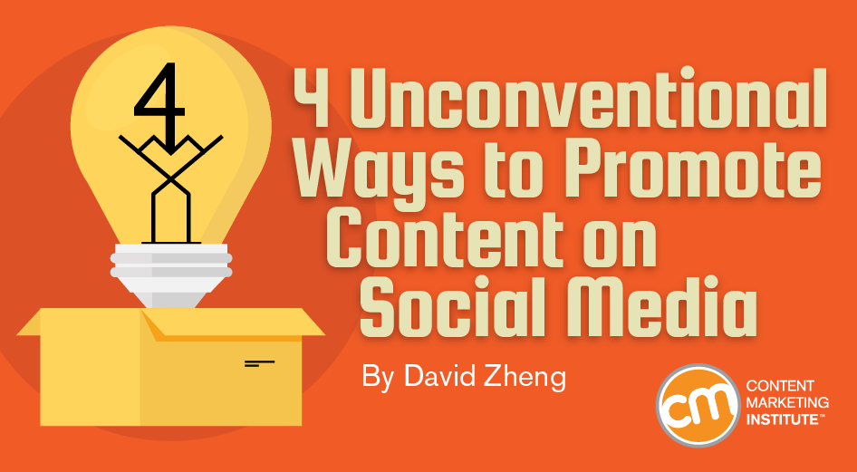 4 Unconventional Ways to Promote Blog Content on Social Media