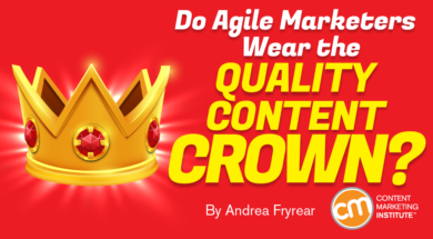 Do Agile Marketers Wear the Quality Content Crown?