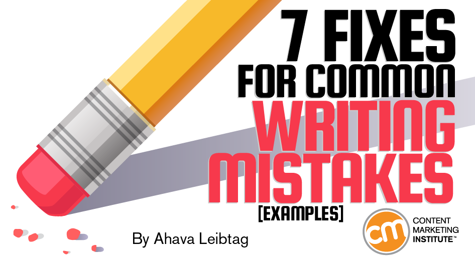 7 Fixes for Common Writing Mistakes [Examples]