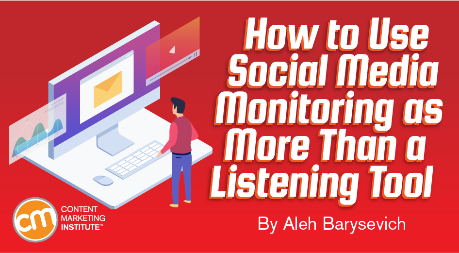 How to Use Social Media Monitoring as More Than a Listening Tool