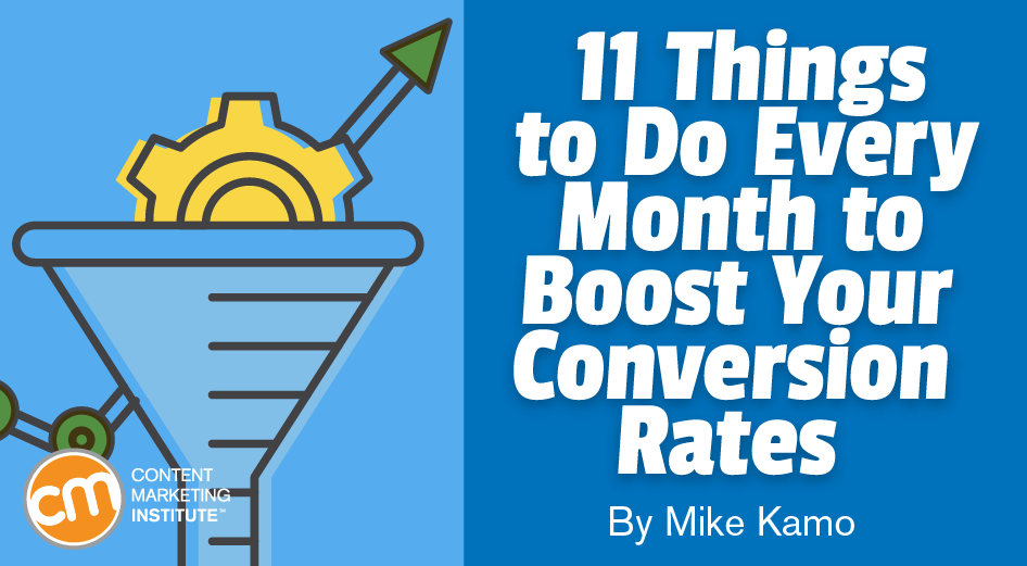 11 Things to Do Every Month to Boost Your Conversion Rates