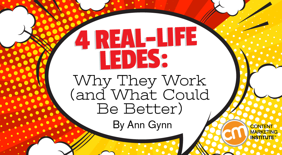 4 Real-Life Ledes: Why They Work (and What Could Be Better)