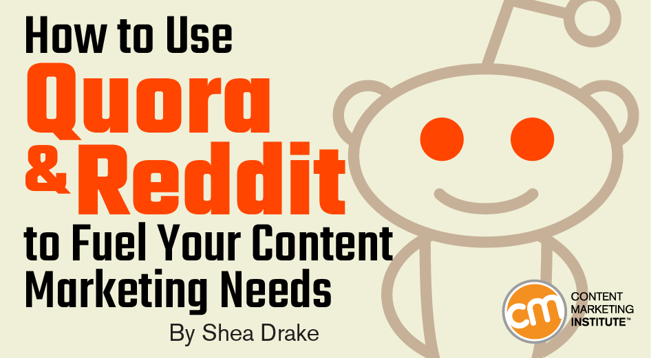How To Use Reddit And Quora For Content Marketing
