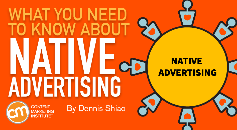 What You Need to Know About Native Advertising